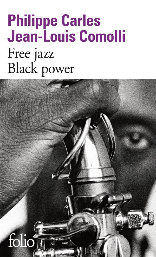 Free jazz ; black power