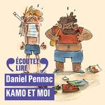 Vente AudioBook : Kamo et moi  - Daniel Pennac