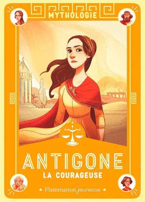 Mythologie ; Atigone la courageuse