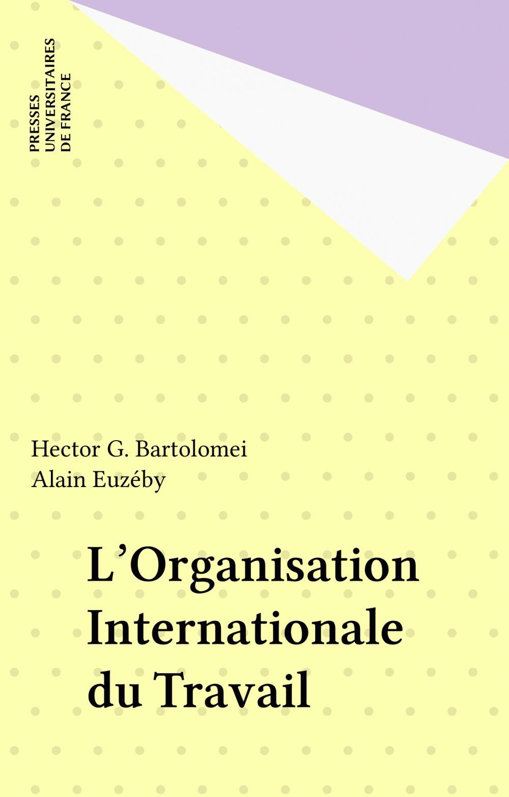 L'organisation internationale travail (OIT)
