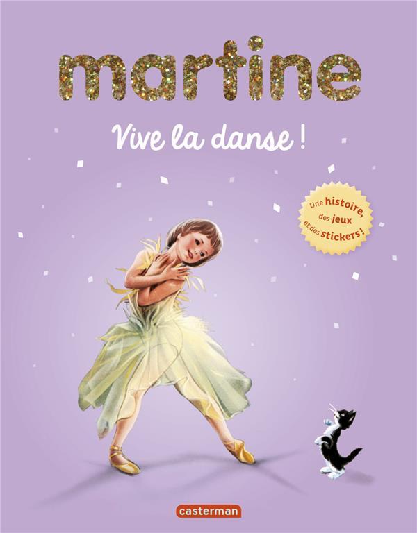 Martine ; vive la danse