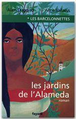 Les barcelonnettes, tome 1 - les jardins de l'alameda