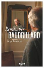 Remember Baudrillard
