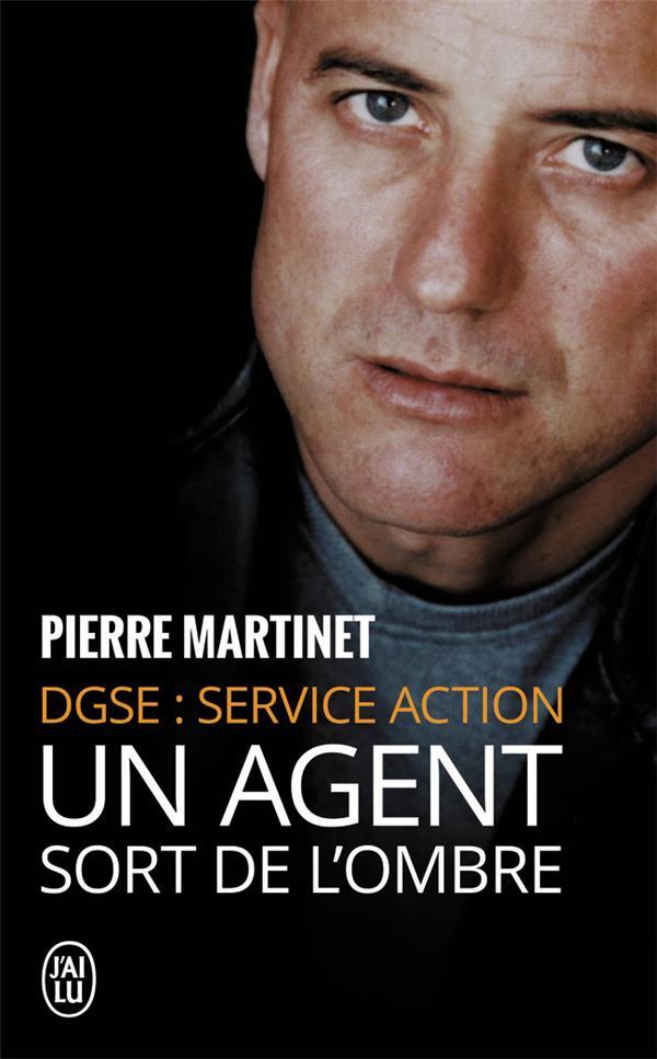 DGSE: service action ; un agent sort de l'ombre
