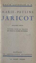 Marie-Pauline Jaricot (2). Victime pour la France et pour la classe ouvrière