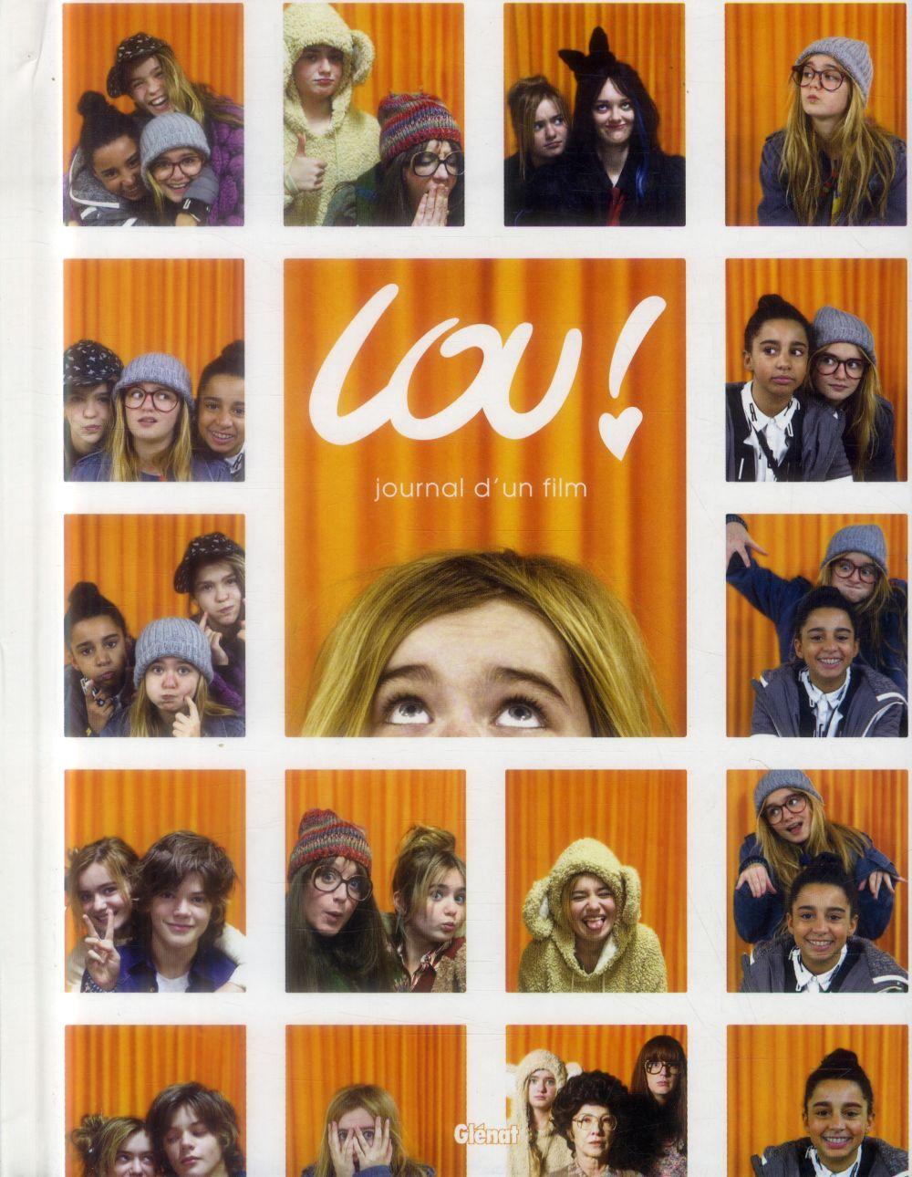 Lou ! ; journal d'un film