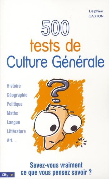 500 tests de culture générale