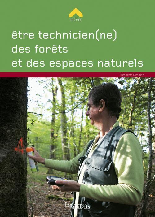 être technicien(ne) des forêts et des espaces naturels