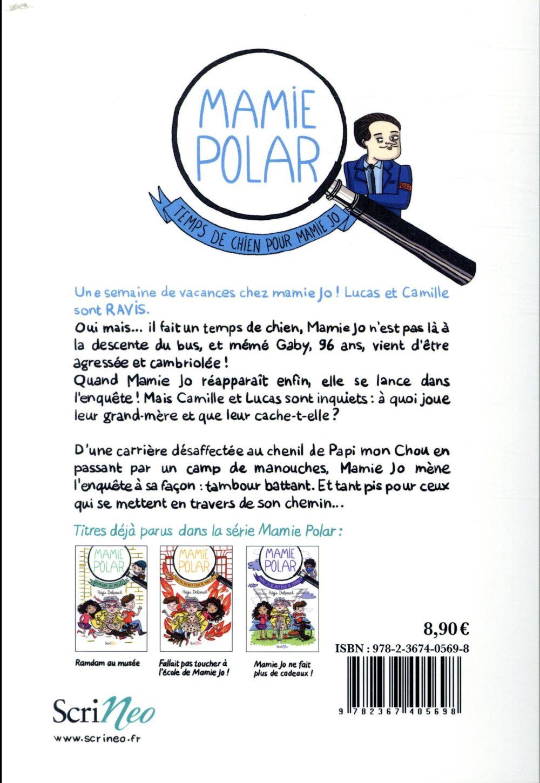 Mamie Polar ; temps de chien pour Mamie Jo