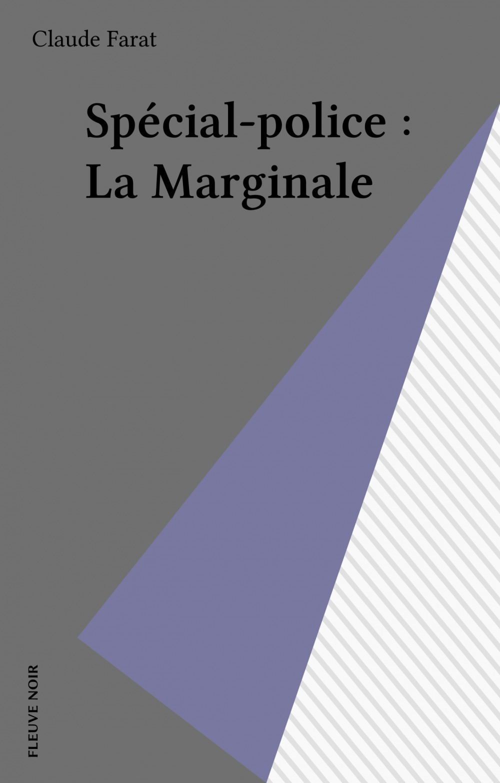 Spécial-police : La Marginale  - Farat/C  - Claude Farat