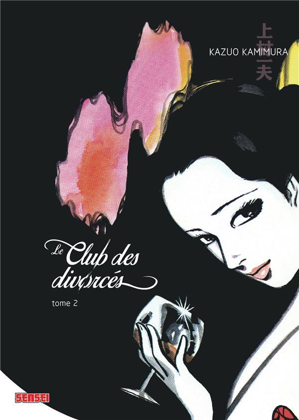 Le club des divorcés t.2
