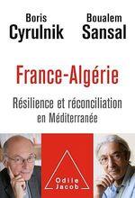 Vente Livre Numérique : France-Algérie  - Boris Cyrulnik - Boualem Sansal