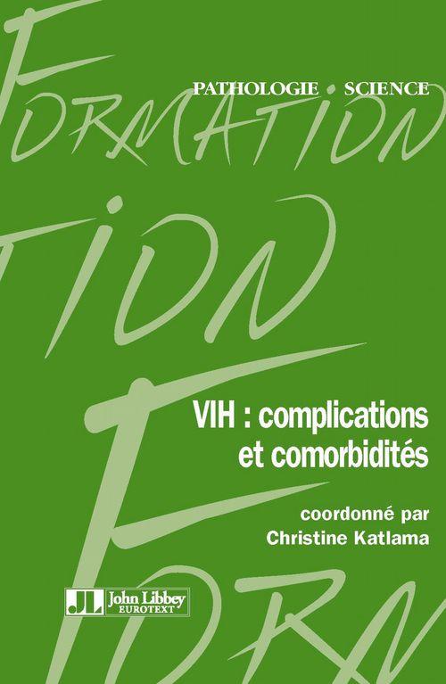 VIH : complications et comorbidités