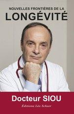 Vente Livre Numérique : Nouvelles frontières de la longévité  - Philippe Siou