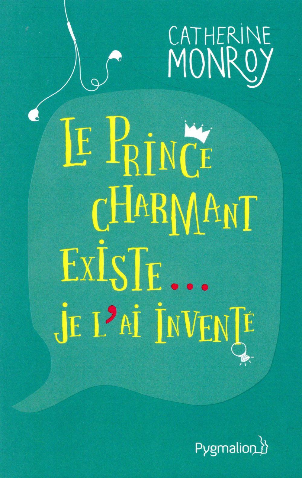 le prince charmant existe... je l'ai inventé