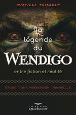 Vente Livre Numérique : La Légende du wendigo  - Mireille Thibault