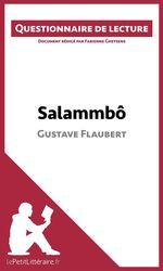 Vente Livre Numérique : Salammbô de Gustave Flaubert  - Fabienne Gheysens - lePetitLittéraire.fr - lePetitLittéraire