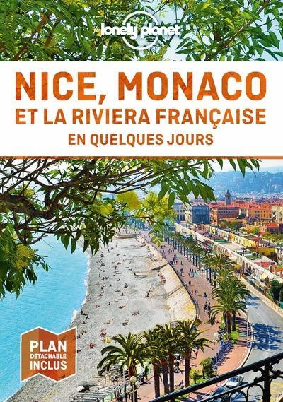 Nice, Monaco et la Riviera française (2e édition)