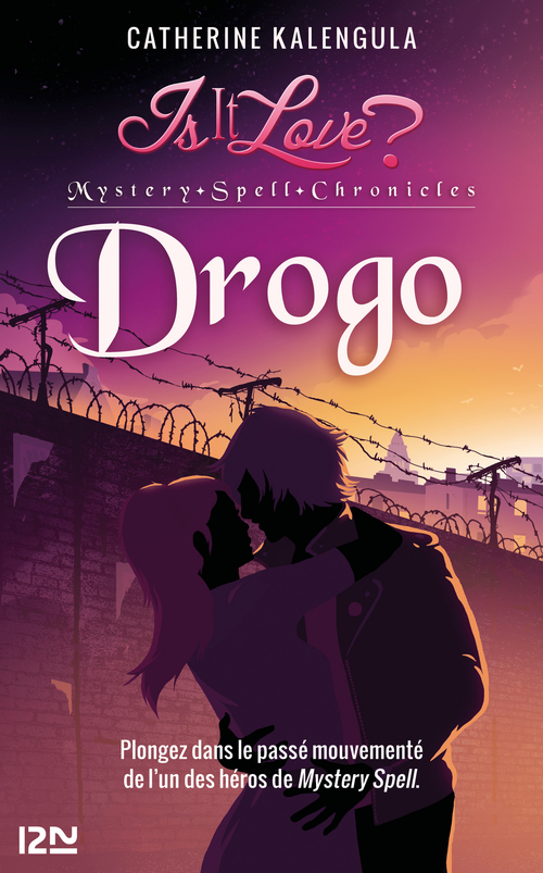 Is it love ? ; Mystery Spell Chronicles t.1 ; Drogo