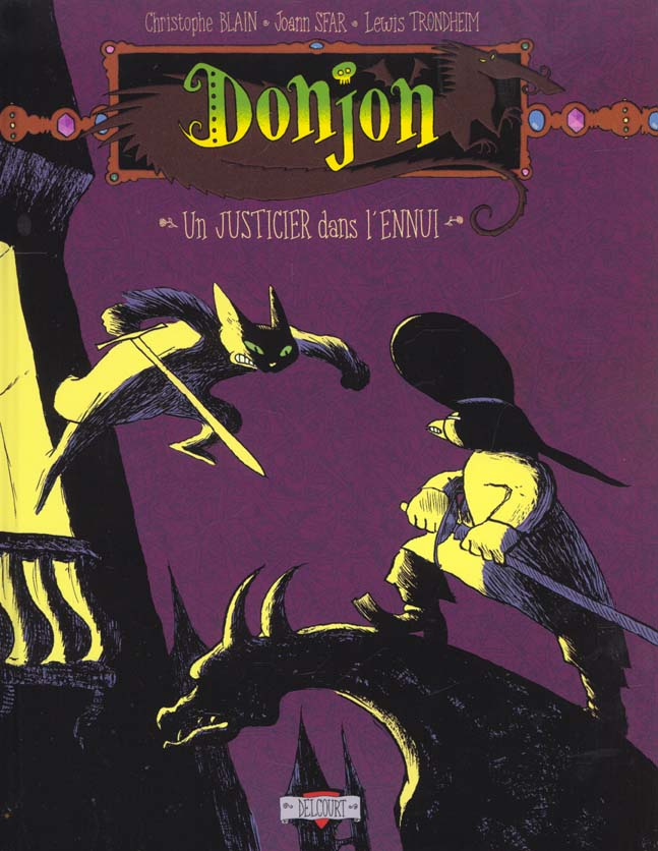 Donjon Potron-Minet T.2 ; -98 ; un justicier dans l'ennui