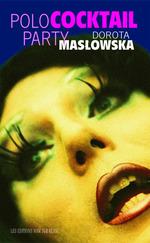Vente Livre Numérique : Polococktail Party  - Dorota Maslowska