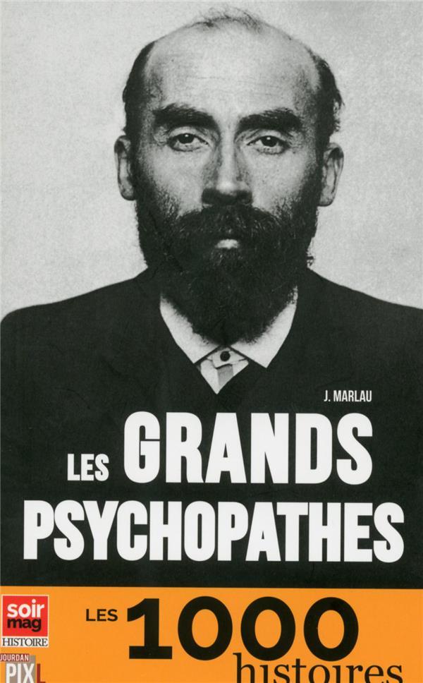 Les grands psychopathes