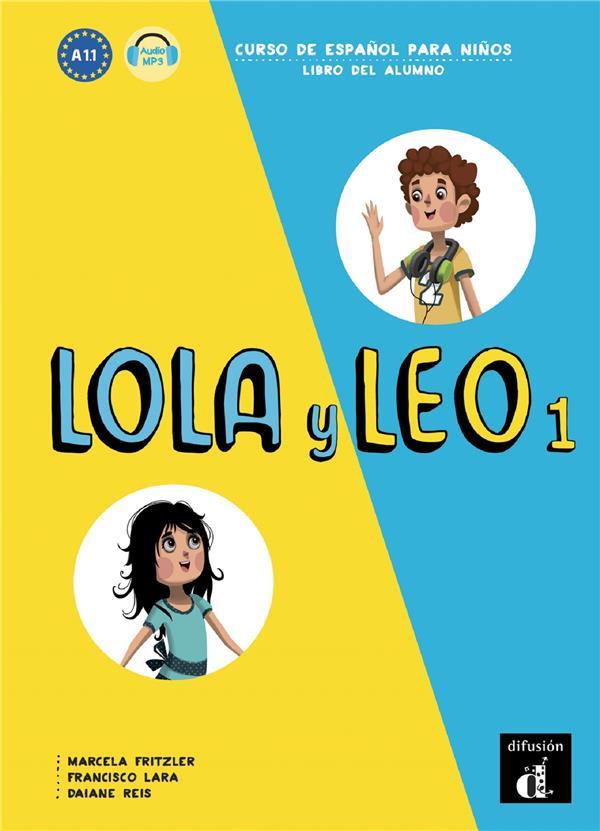 Lola Y Leo 1 ; 1 ; Livre De L'Eleve