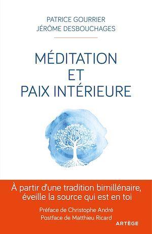 Vente EBooks : Méditation et paix intérieure  - Patrice GOURRIER  - Jérôme DESBOUCHAGES