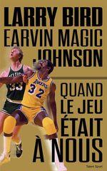 Vente Livre Numérique : Larry Bird - Magic Johnson  - Jackie MacMullan