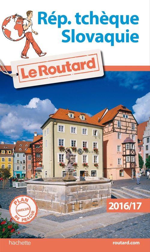 Guide du Routard Rép. tchèque, Slovaquie 2016/17