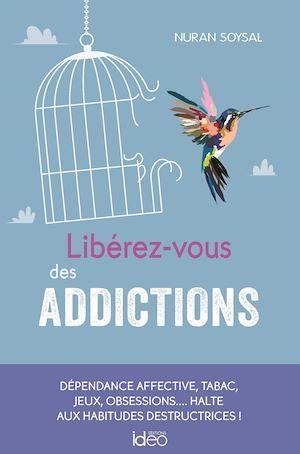 Libérez-vous des addictions