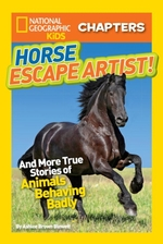 National Geographic Kids Chapters: Horse Escape Artist  - Ashlee Brown Blewett