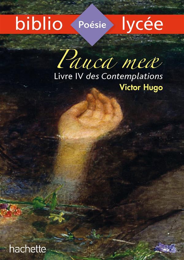 BIBLIOLYCEE - PAUCA MEAE (LIVR