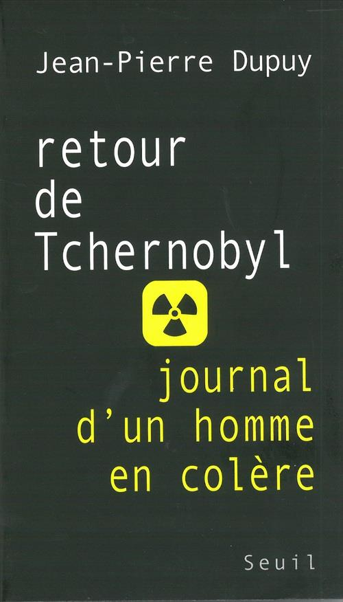 Retour de tchernobyl. journal d'un homme en colere