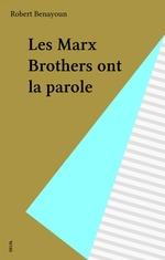 Vente Livre Numérique : Les Marx Brothers ont la parole  - Robert Benayoun