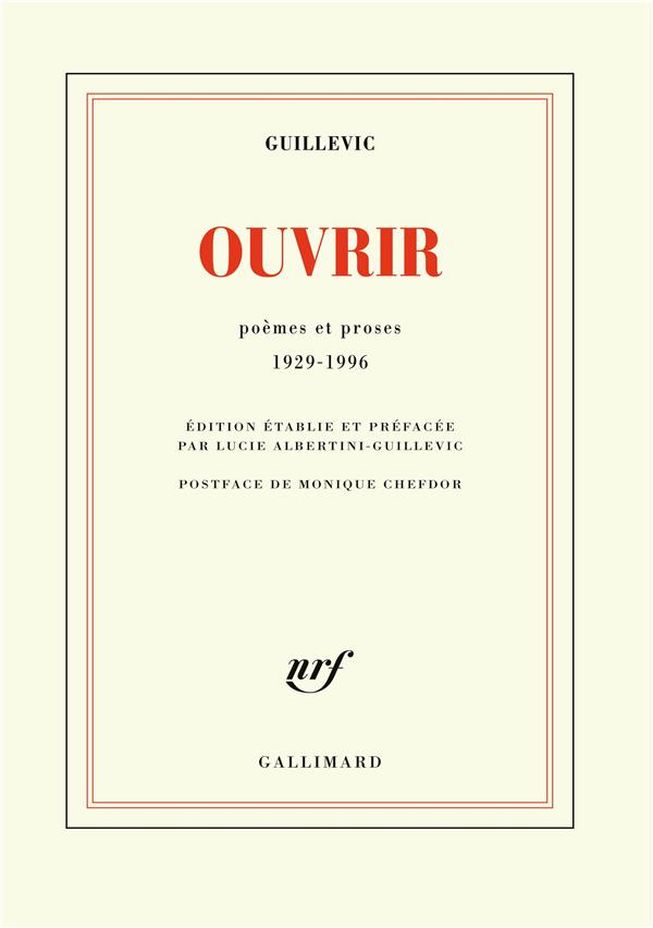 Ouvrir ; Poemes Et Proses 1929-1996