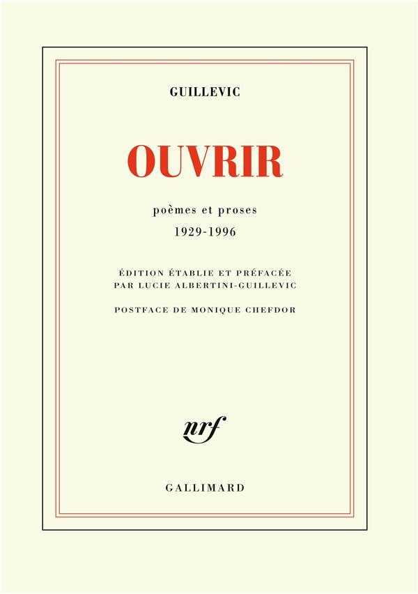 Ouvrir ; Poemes Et Proses 1929-1996