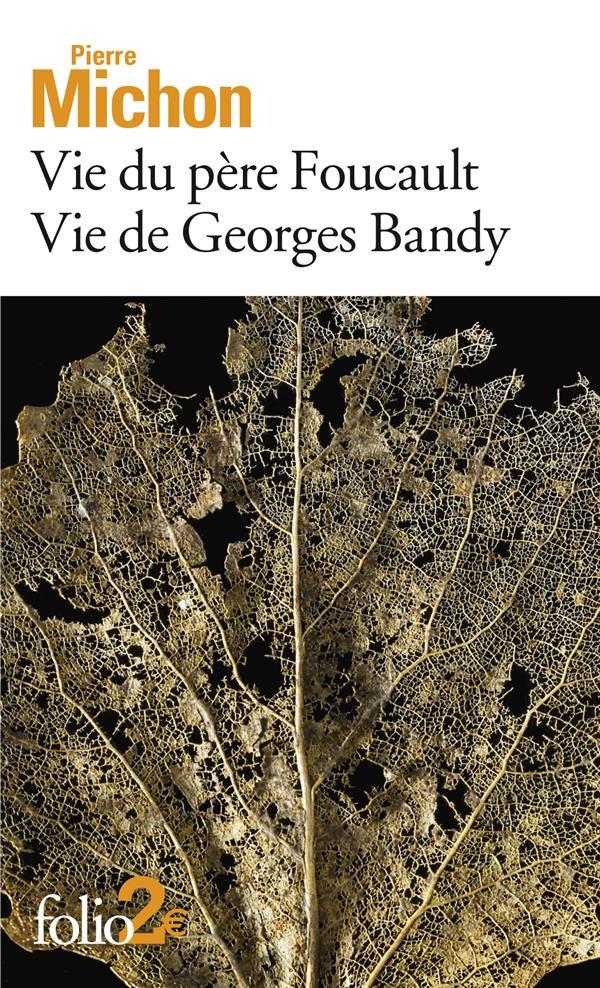 VIE DU PERE FOUCAULT  -  VIE DE GEORGES BANDY