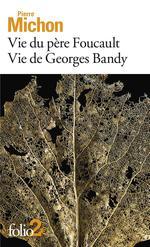 Couverture de Vie Du Pere Foucault - Vie De Georges Bandy