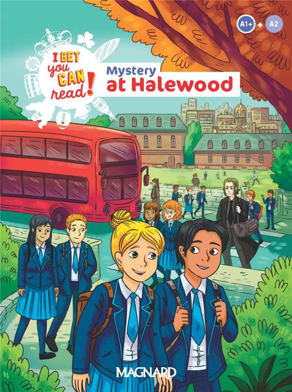 I Bet You Can! ; mystery at halewood : anglais ; lecture A1/A2