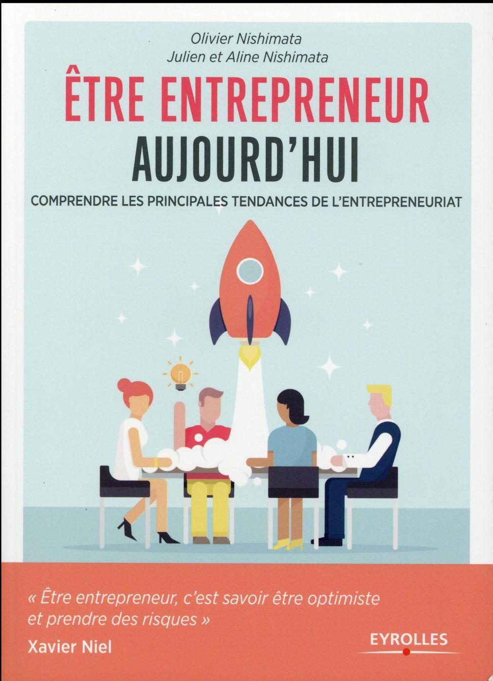 être entrepreneur aujourd hui