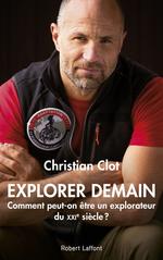 Vente Livre Numérique : Explorer demain  - Christian Clot