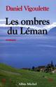 Les Ombres du Léman  - Daniel Vigoulette