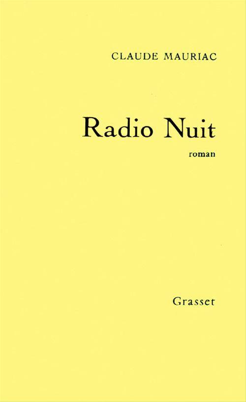 Radio Nuit  - Claude Mauriac