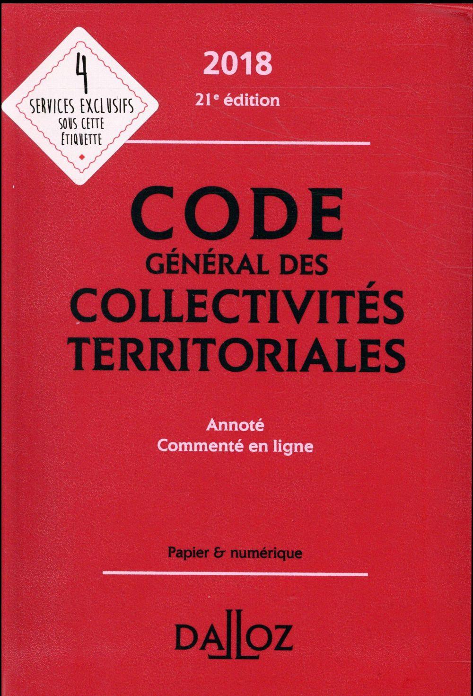 Code général des collectivités territoriales  (édition 2018)