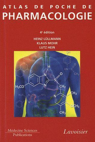 Atlas De Poche; Atlas De Poche De Pharmacologie (4e Edition)