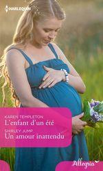 Vente EBooks : L'enfant d'un été - Un amour inattendu  - Shirley Jump - Karen Templeton
