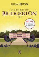 Vente Livre Numérique : La chronique des bridgerton - tomes 7 et 8 - tomes 7 & 8  - Julia Quinn