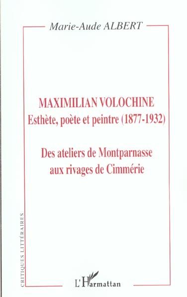 Maximilien volochine - esthete, poete et peintre (1877-1932) - des ateliers de montparnasse aux riva