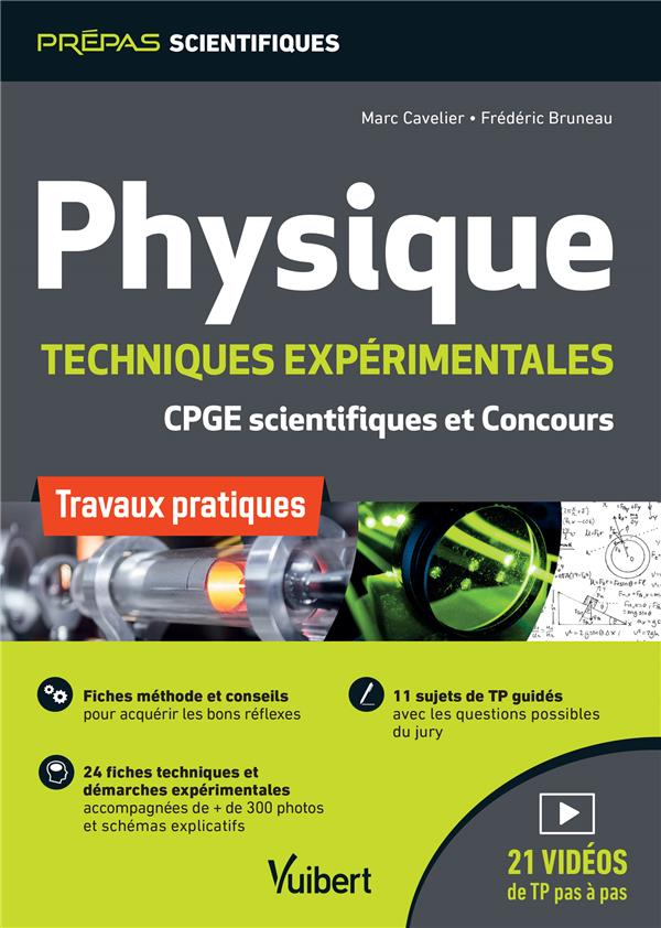 Physique ; techniques expérimentales ; CPGE scientifiques et concours ; travaux pratiques